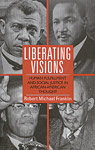 Liberating Visions: Human Fulfillment and Social Justice in African-American Thought
