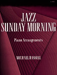 Jazz Sunday Morning: Piano Arrangements