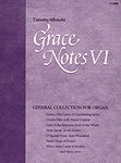 Grace Notes, Volume VI