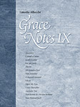Grace Notes, Volume IX