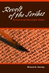 Revolt of the Scribes: Resistance and Apocalyptic Origins