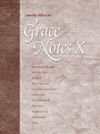 Grace Notes, Volume X