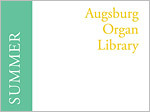 Augsburg Organ Library: Summer