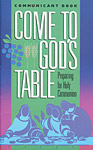 Come to God's Table, Preparing for Holy Communion: Student Book