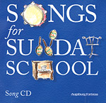 Songs for Sunday School: Music CD