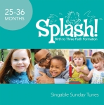 Splash! CD: Singable Sunday Tunes, 25-36 Months (Year 3)