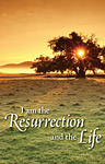 I am the Resurrection and the Life: Funeral Bulletin: Quantity per package: 100