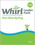Whirl Classroom Year Blue Spring Grades 1-2 Leader Pack