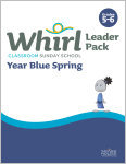 Whirl Classroom Year Blue Spring Grades 5-6 Leader Pack
