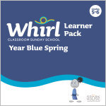 Whirl Classroom Year Blue Spring Grades 5-6 Learner Pack