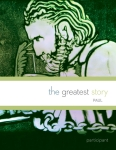 The Greatest Story: Paul