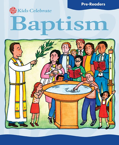 Kids Celebrate Baptism Pre-Reader: Quantity per package: 12