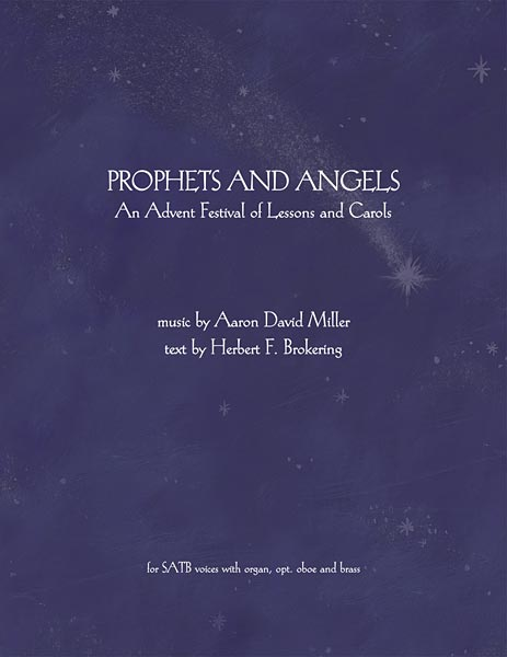 Prophets and Angels: An Advent Festival of Lessons and Carols