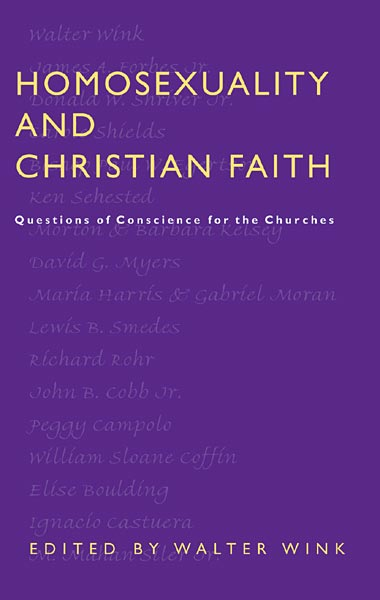 Homosexuality and Christian Faith: Questions of Conscience for the Churches
