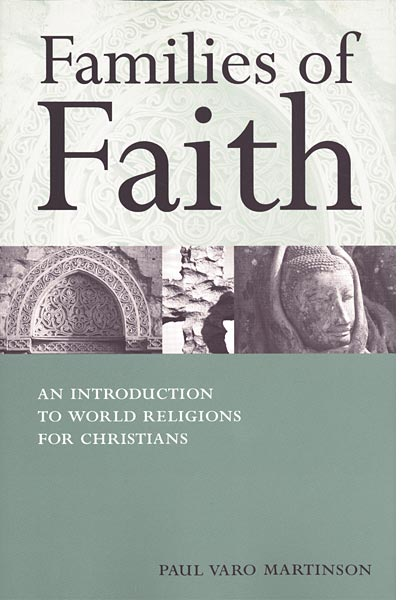Families of Faith: An Introduction to World Religions for Christians