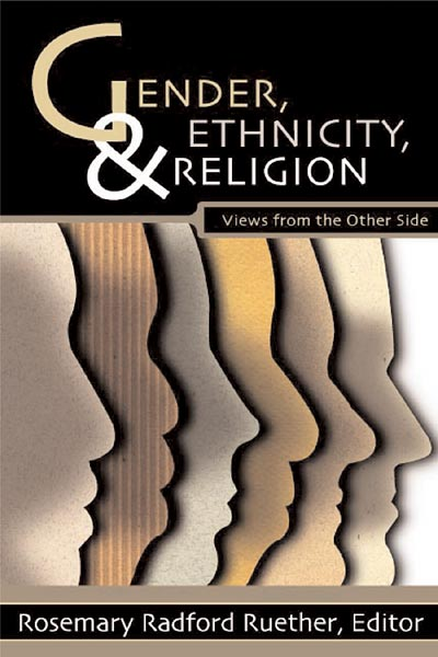 Gender, Ethnicity, and Religion: Views from the Other Side
