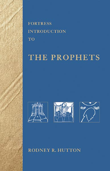 Fortress Introduction to the Prophets