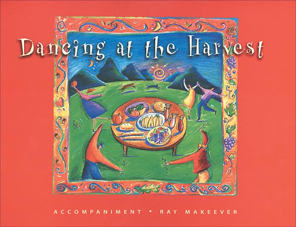 Dancing at the Harvest: Accompaniment Edition