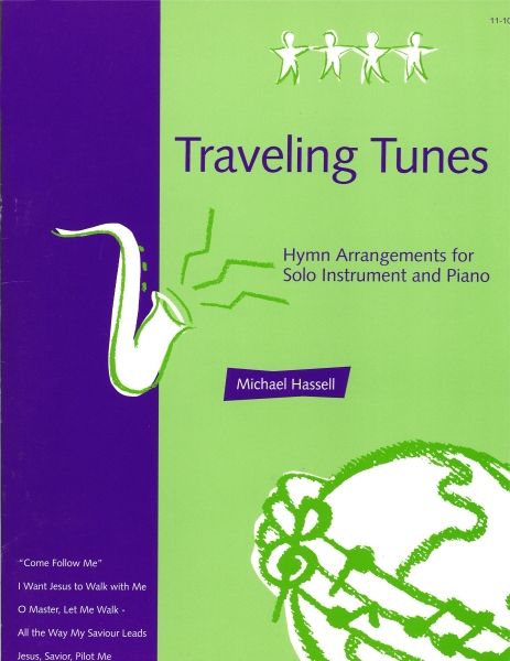 Traveling Tunes: Hymn Arrangments for Solo Instrument and Piano