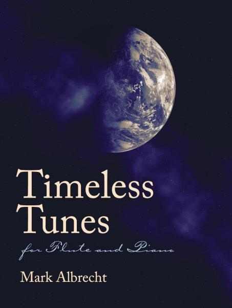 Timeless Tunes for Flute and Piano