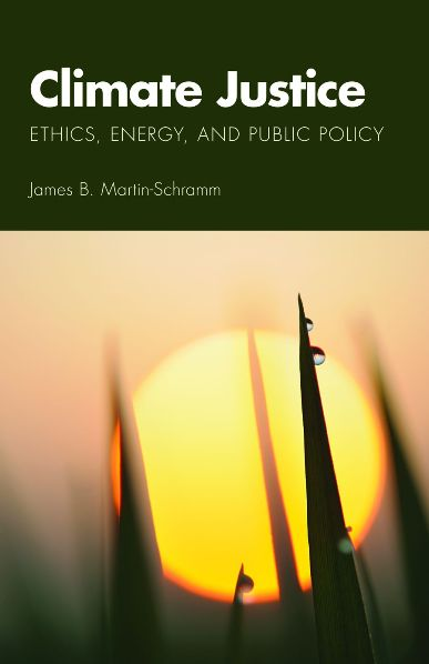 Climate Justice: Ethics, Energy, and Public Policy