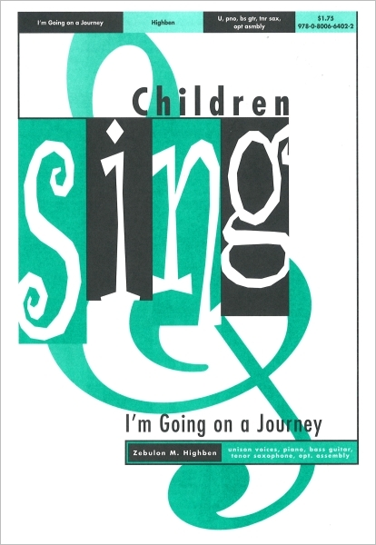 on going a journey I'm going on a journey tells the story of the christian journey beginning with baptism sing this for baptism or any time christian life is the theme for the day.