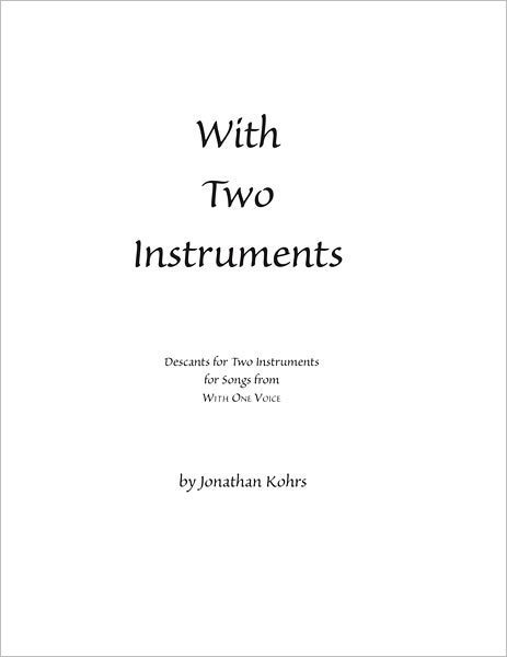 With Two Instruments: Descants for Two Instruments (Treble C Instrument)