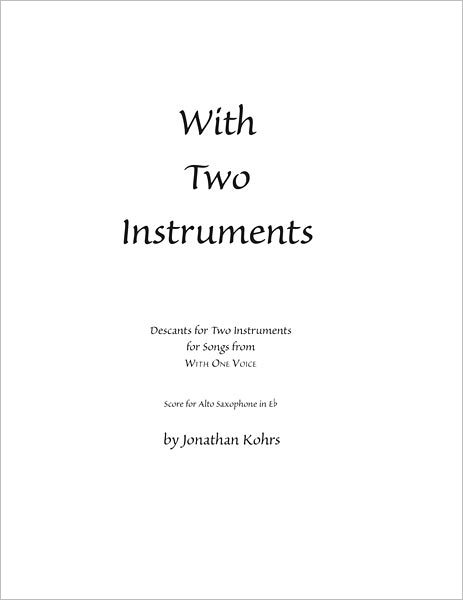 With Two Instruments: Descants for Two Instruments (Eb Alto Sax)