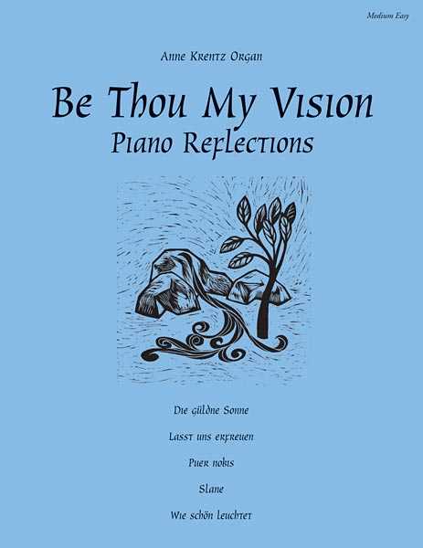 Be Thou My Vision: Piano Reflections