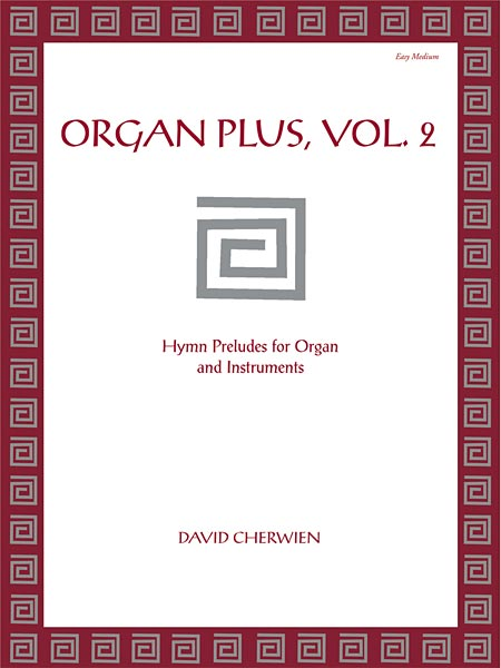 Organ Plus, Volume 2: Hymn Preludes for Organ and Instruments