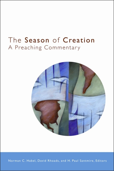 The Season of Creation: A Preaching Commentary