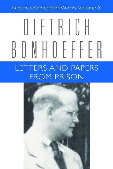 letters and papers from prison dietrich bonhoeffer works With bonhoeffer letters and papers from prison