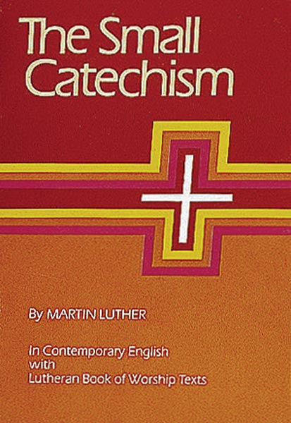 NEW- LUTHER'S SMALL CATECHISM with EXPLANATION - NEW INTERNATIONAL VERSION 2006