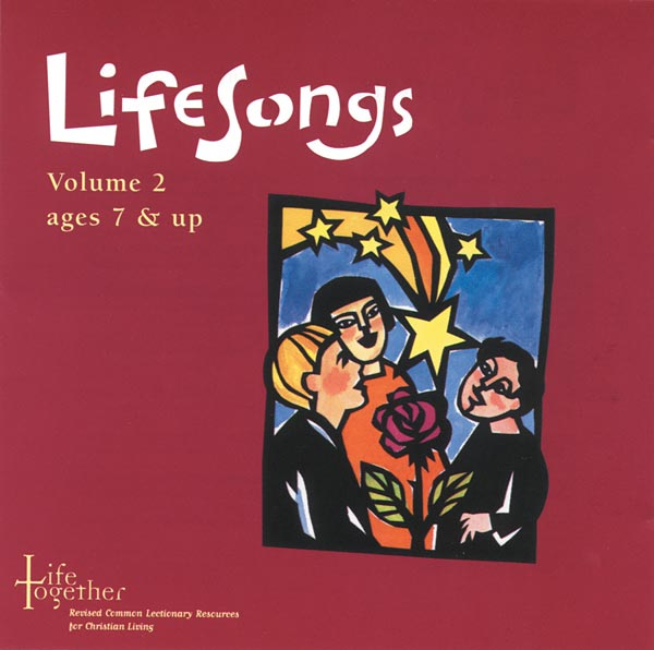 Life Together, LifeSongs Volume 2 CD: For Ages 7 & Up