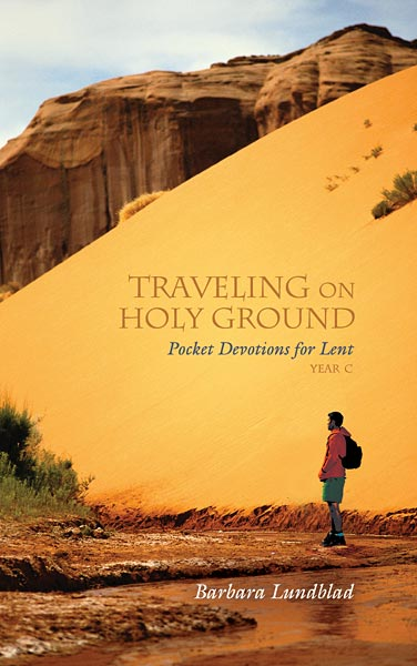 Traveling on Holy Ground: Pocket Devotions for Lent, Year C
