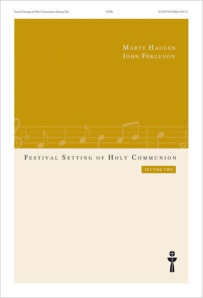 Festival Setting of Holy Communion: Setting Two (Choral Score)