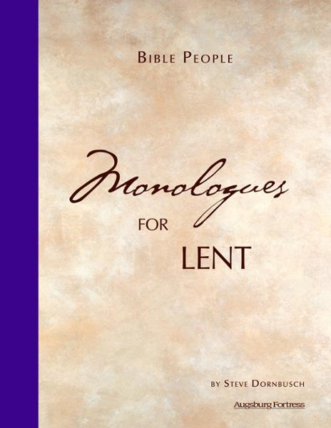 Bible People: Monologues for Lent