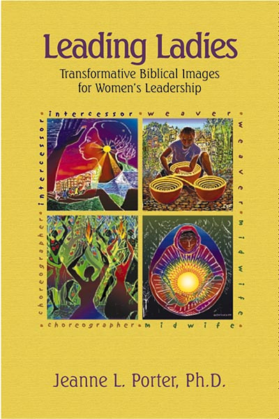 Leading Ladies: Transformative Biblical Images for Women's Leadership
