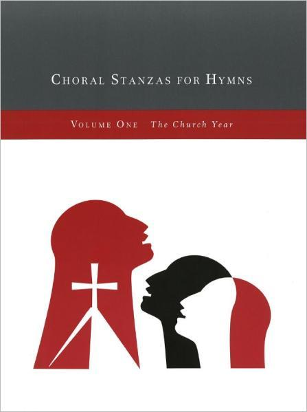 Choral Stanzas for Hymns, Vol. 1