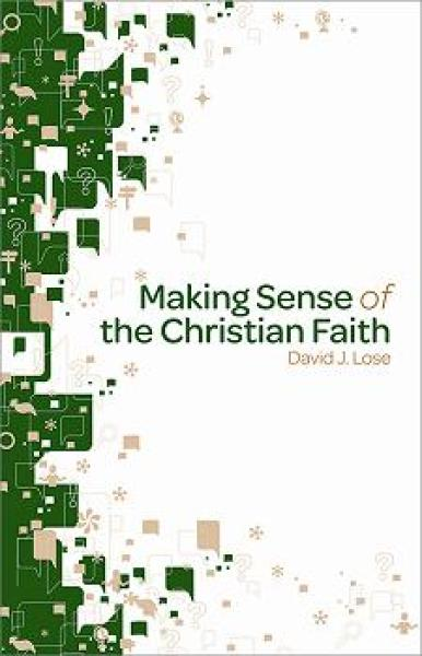 Making Sense of the Christian Faith Participant Book
