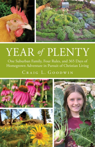 Year of Plenty: One Suburban Family. . .in Pursuit of Christian Living