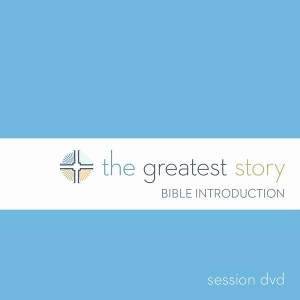 The Greatest Story: Bible Introduction Session DVD (Lutheran Study Bible Edition)