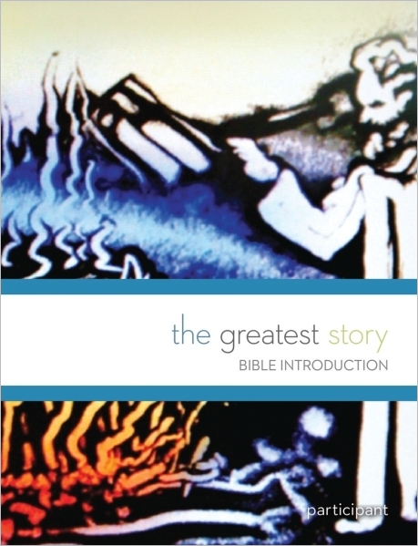 The Greatest Story: Bible Introduction Participant Book (Multidenominational)