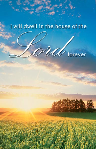 I will dwell in the house of the Lord forever: Funeral Bulletin, Regular Size: Quantity per ...