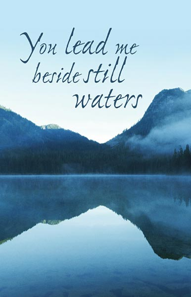 You Lead Me Beside Still Waters: Funeral Bulletin, Regular Size: Quantity per package: 100