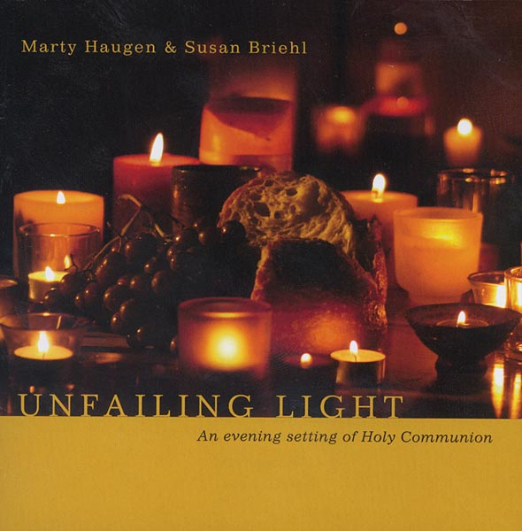Unfailing Light, An Evening Setting of Holy Communion: CD