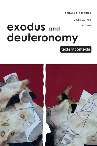 Exodus and Deuteronomy: Texts @ Contexts series