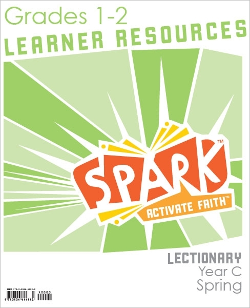 lectionary 2016 year c spring spark lectionary spring 2016 grades 1 2 ...