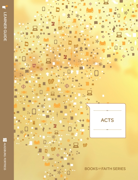 Acts Learner Guide: Books of Faith