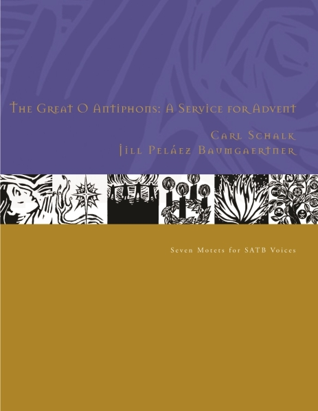 The Great O Antiphons: A Service for Advent